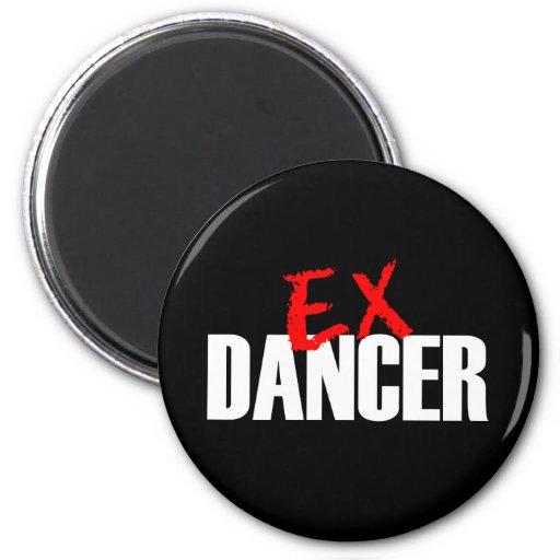 EX DANCER MAGNET