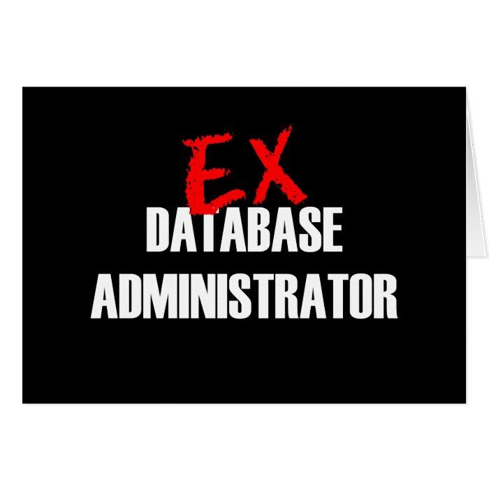 EX DATABASE ADMINISTRATOR CARD