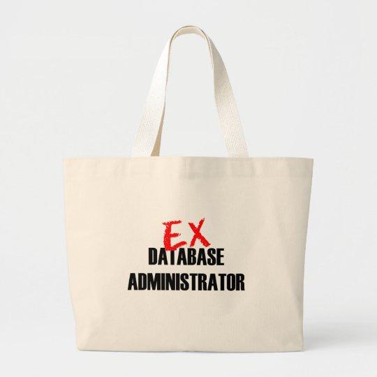 EX DATABASE ADMINISTRATOR LARGE TOTE BAG