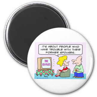 ex-files tv trouble former spouses 2 inch round magnet