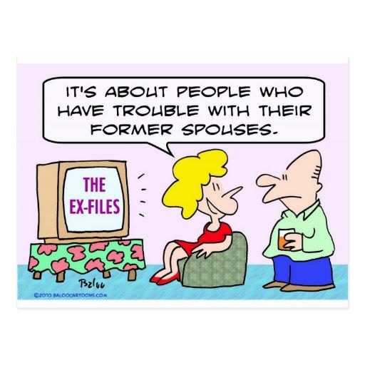 ex-files tv trouble former spouses postcard