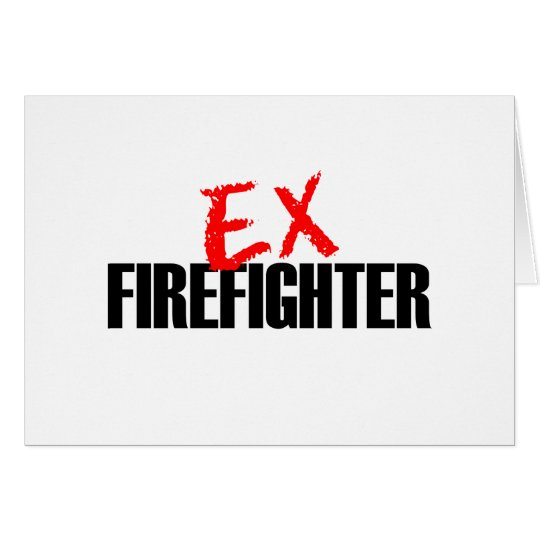 EX FIREFIGHTER LIGHT CARD