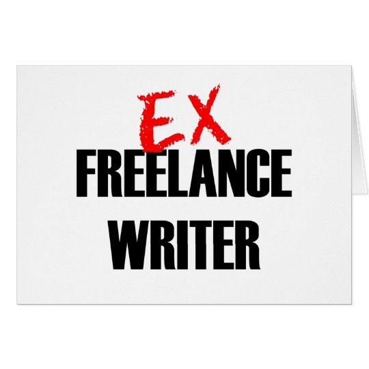 EX FREELANCE WRITER DARK CARD
