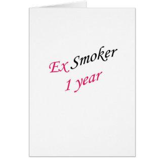 ex-fumador de 1 año tarjeta de felicitación