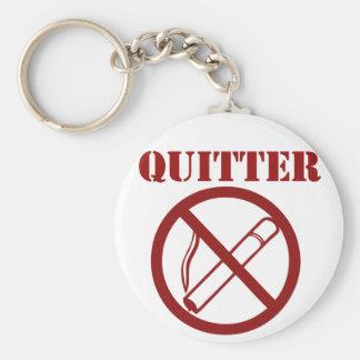Ex fumador porque Im un QUITTER Llavero Redondo Tipo Pin