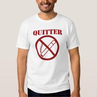 Ex fumador porque Im un QUITTER Playera
