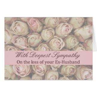 Ex-husband loss Rose sympathy Card