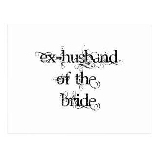 Ex-Husband of the Bride Postcard