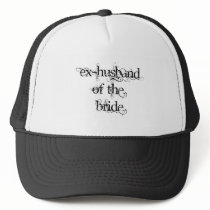 Ex-Husband of the Bride Trucker Hat