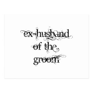 Ex-Husband of the Groom Postcard