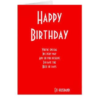 Ex-husband special birthday cards