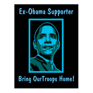 Ex-Obama Supporter! - Postcard