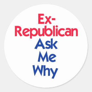 Ex Republican Classic Round Sticker