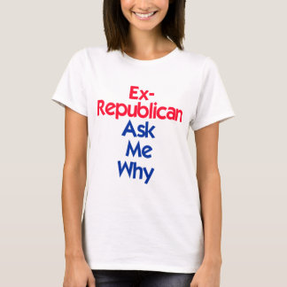 Ex Republican T-Shirt