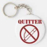 Ex Smoker because Im a QUITTER Key Chain