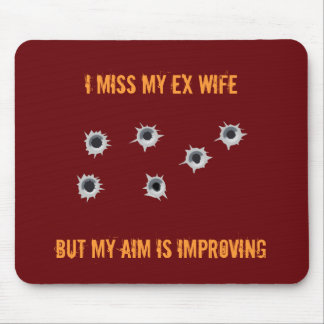 Ex Wife mousemat Mouse Pad