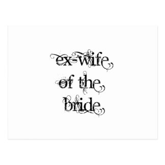 Ex-Wife of the Bride Postcard