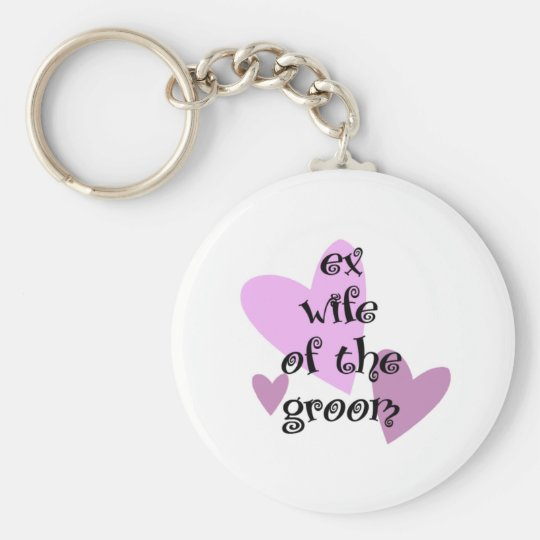 Ex-Wife of the Groom Keychain