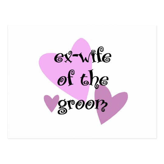Ex-Wife of the Groom Postcard