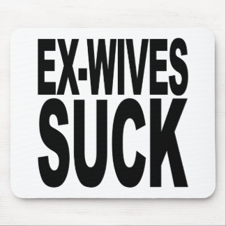 Ex-Wives Suck Mouse Pad