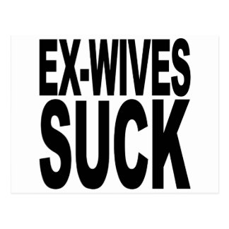 Ex-Wives Suck Postcard