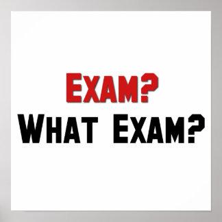 Exam? What Exam? Posters