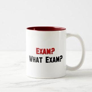 Exam? What Exam? Two-Tone Coffee Mug