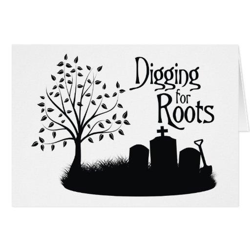 Excavación para las raíces tarjeta de felicitación