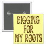 Excavación para mis raíces pins