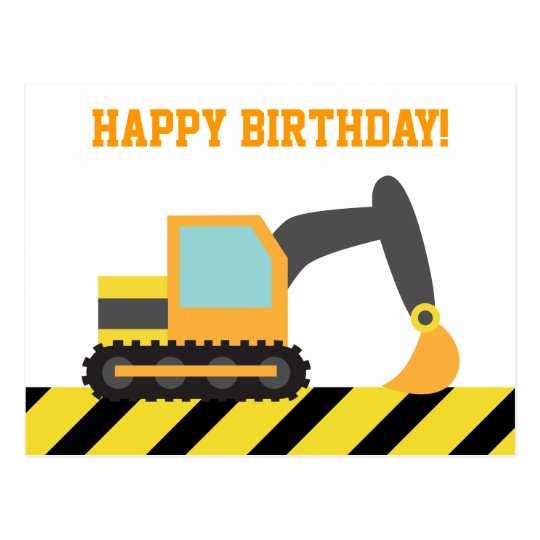 Excavator Construction Vehicle Happy Birthday Postcard Zazzle Com