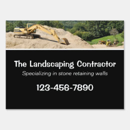Excavator on a mound of earth lawn sign