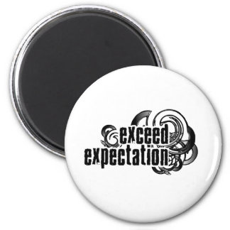Exceed-Expectations Magnet