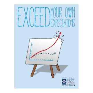 Exceed Your Own Expectations Postcard
