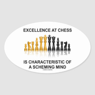 Excellence At Chess Characteristic Scheming Mind Oval Sticker