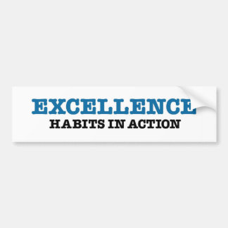 Excellence Bumper Stickers