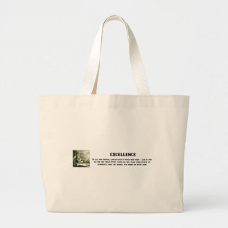 excellence-in-all-you-pursue-always-give-it-your bags