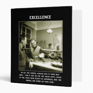 excellence-in-all-you-pursue-always-give-it-your binder