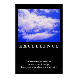 Excellence Quote Blue Sky Motivational Poster