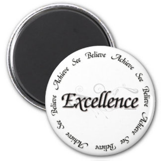 Excellence - see believe achieve magnet