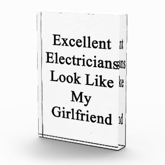 Excellent Electricians Look Like My Girlfriend Acrylic Award