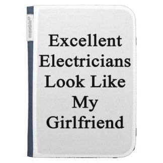Excellent Electricians Look Like My Girlfriend Kindle Cover