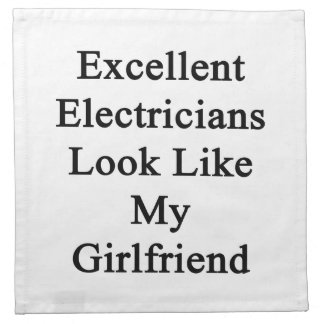 Excellent Electricians Look Like My Girlfriend Printed Napkin