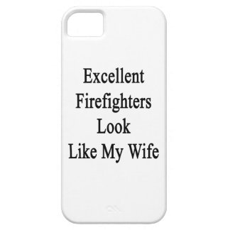 Excellent Firefighters Look Like My Wife Case For iPhone 5/5S