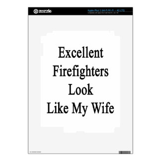 Excellent Firefighters Look Like My Wife iPad 3 Skins
