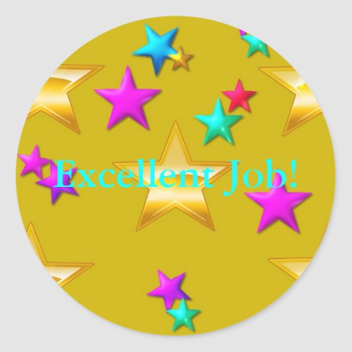 Excellent Job Reward Sticker   Zazzle
