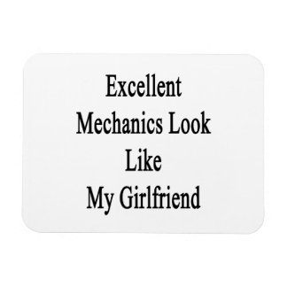 Excellent Mechanics Look Like My Girlfriend Rectangle Magnets