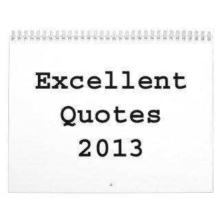 Excellent Quotes 2013 Calendars