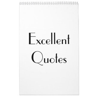 Excellent Quotes Wall Calendars