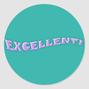 excellent work stickers zazzle