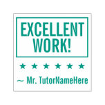 """[ Thumbnail: """"Excellent Work!"""" + Tutor's Name Rubber Stamp ]"""